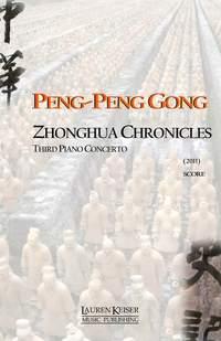 Peng-Peng Gong: Zhonghua Chronicles: Third Piano Concerto