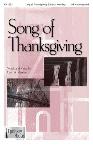 Kevin A. Memley: Song of Thanksgiving