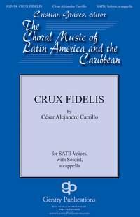 Cesar Alejandro Carillo: Crux Fidelis