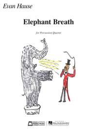 Evan Hause: Elephant Breath
