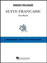 Darius Milhaud: Suite Francaise