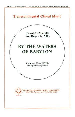 Benedetto Marcello: By The Waters Of Babylon