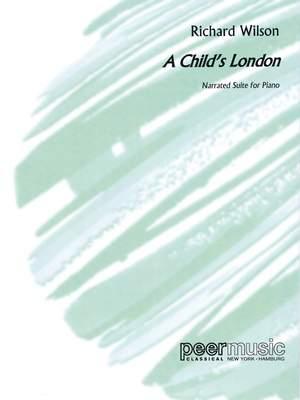 Richard Wilson: A Child'S London
