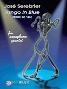 José Serebrier: Tango In Blue