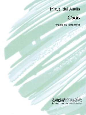 Miguel del Aguila: Clocks