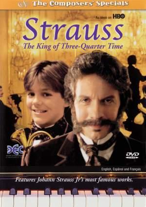 Johann Strauss Jr.: Strauss: The King of Three Quarter Time