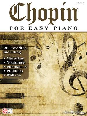 Frédéric Chopin: Chopin for Easy Piano