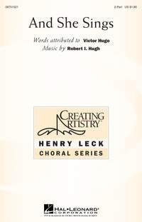 Robert I. Hugh: And She Sings