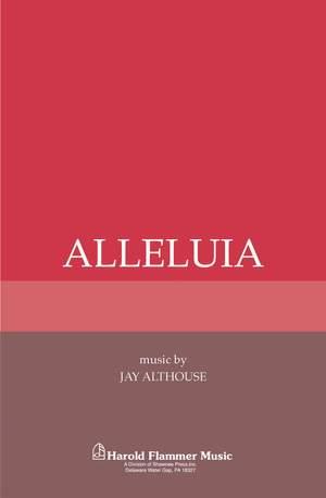 Jay Althouse: Alleluia