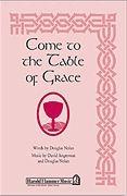 David Angerman_Douglas Nolan: Come to the Table of Grace