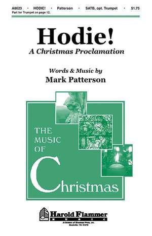 Mark Patterson: Hodie! - A Christmas Proclamation