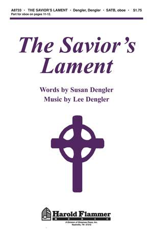 Lee Dengler_Susan Naus Dengler: The Savior's Lament