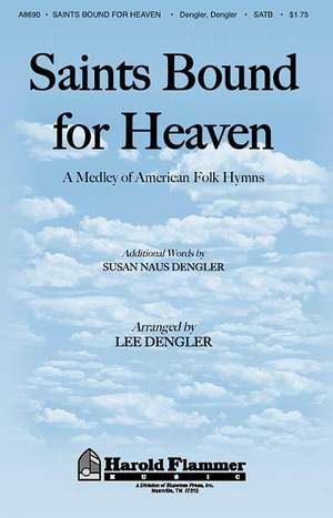 Lee Dengler_Susan Naus Dengler: Saints Bound for Heaven