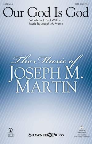 J. Paul Williams_Joseph M. Martin: Our God Is God