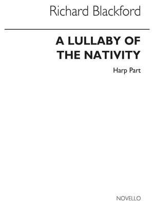 Richard Blackford: A Lullaby Of The Nativity