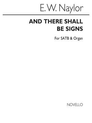 Edward W. Naylor: And There Shall Be Signs