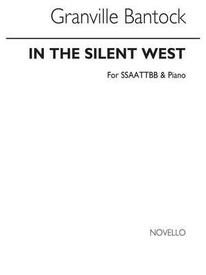 Granville Bantock: In The Silent West