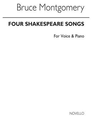 Bruce Montgomery: Four Shakespeare Songs Set 1
