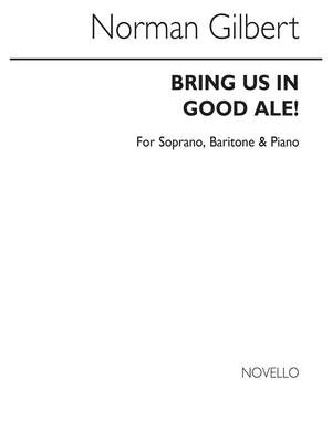 Norman Gilbert: Bring Us In Good Ale