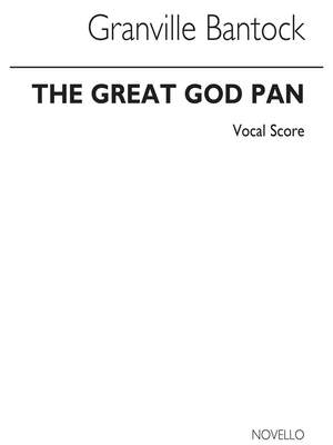 Granville Bantock: The Great God Pan Part 1 Pan In Arcady