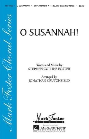 Stephen Foster: O Susannah!