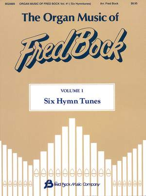 Bock Fred: The Organ Music Of Fred Bock #1