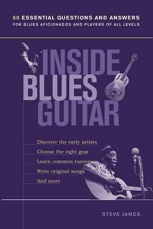 Steve James: Inside Blues Guitar