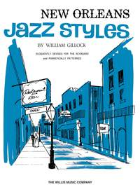 William Gillock: New Orleans Jazz Styles