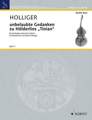 Holliger, H: unbelaubte Gedanken zu Hölderlins Tinian