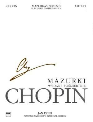 Chopin, F: Mazurkas NE vol.25 B I