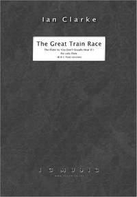 Ian Clarke: The Great Train Race