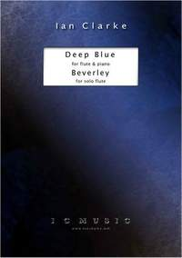 Ian Clarke: Deep Blue and Beverley
