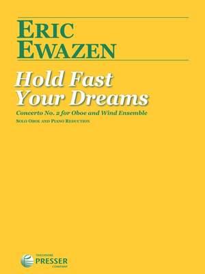 Ewazen, E: Hold Fast Your Dreams
