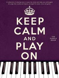 Keep Calm And Play On - Purple Book