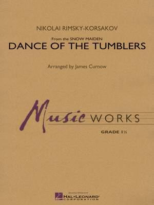Dance of the Tumblers (from The Snow Maiden) (Rimsky-Korsakov/arr. James Curnow)