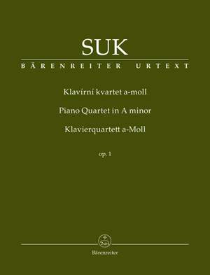 Suk, Josef: Piano Quartet A minor op. 1