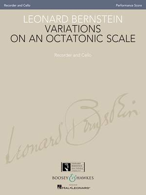 Bernstein, L: Variations on an Octatonic Scale