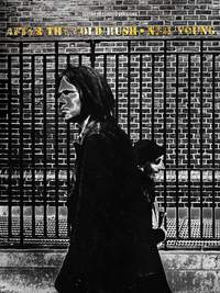 Neil Young - After The Goldrush