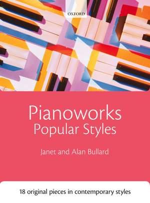 Bullard, Janet: Pianoworks: Popular Styles