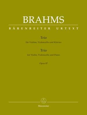 Brahms, Johannes: Trio for Violin, Violoncello and Piano op. 87