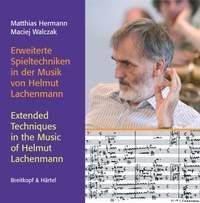 Spieltechniken in der Musik von Helmut Lachenmann