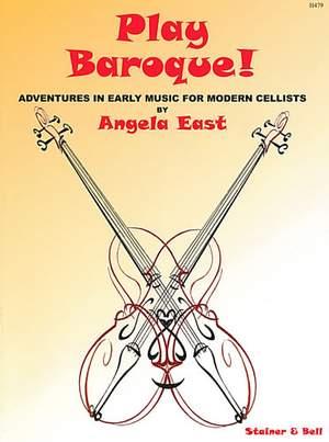 East, Angela: Play Baroque!