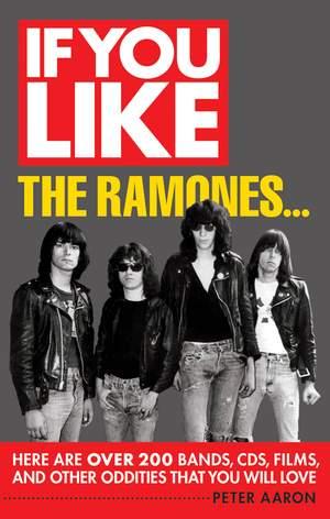 If You Like The Ramones...