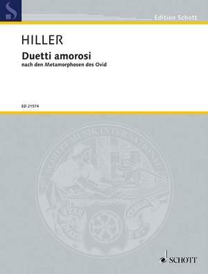 Hiller, W: Duetti amorosi