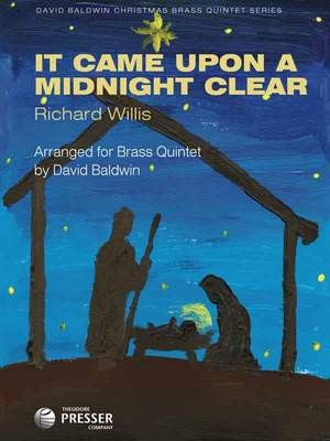 Willis, R: It Came Upon A Midnight Clear