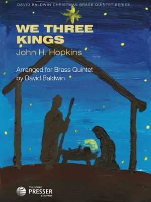 Hopkins, J: We Three Kings