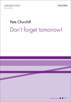 Churchill, Pete: Don't forget tomorrow