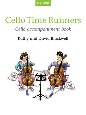 Blackwell, Kathy: Cello Time Runners Cello Accompaniment Book