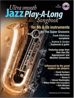 Ultra Smooth Jazz Play-A-Long Songbook