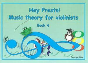 Hey Presto! Music Theory for Violinists Book 4